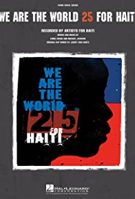 Primary photo for Artists for Haiti: We Are the World 25 for Haiti