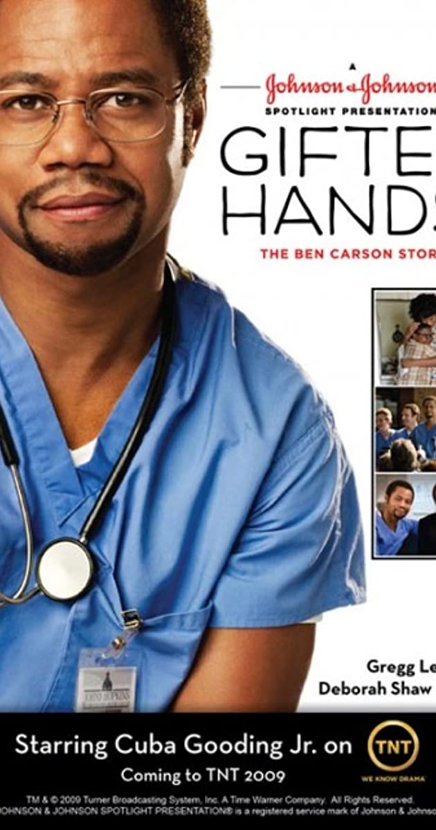 the portrayal of ben carsons skills and characteristics in the movie gifted hands the ben carson sto The autobiography gifted hands by ben carson is an inspiring story of how an inner-city detroit kid becomes one of the best neurosurgeons in the world he shows how he beat racism, and how he embraces the power of god to perform miracles.
