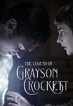 The Legend of Grayson Crockett