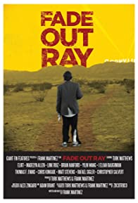 Primary photo for Fade Out Ray