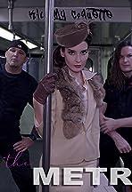 Kill My Coquette: The Metro