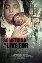 Something To Live For (2019) Poster