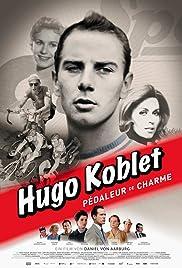 Hugo Koblet - Pédaleur de charme Poster
