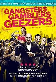 Gangsters Gamblers Geezers Poster