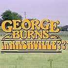 George Burns in Nashville??? (1980)