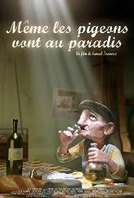 Même les pigeons vont au paradis (2007)