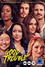 Good Trouble (2019) Poster