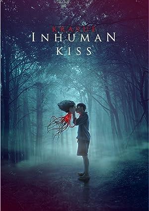 Inhuman Kiss แสงกระสือ