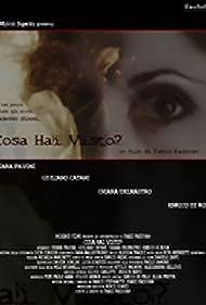 Cosa hai visto (2006)