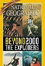 Beyond 2000: The Explorers