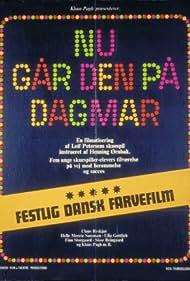 Nu går den på Dagmar (1972)