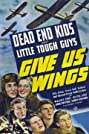 Give Us Wings (1940) Poster