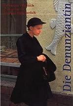 Die Denunziantin