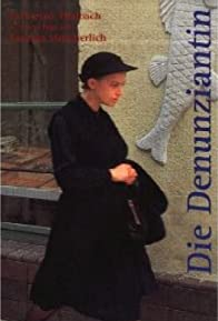 Primary photo for Die Denunziantin
