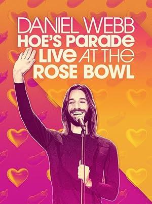 Daniel Webb: Hoe's Parade Live at the Rose Bowl