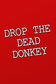 Drop the Dead Donkey (1990)