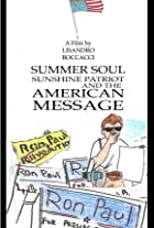 Summer Soul, Sunshine Patriot, and the American Message