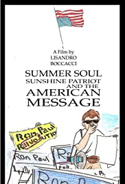 Summer Soul, Sunshine Patriot, and the American Message Poster