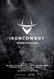 The Iron Cowboy the Story of the 50-50-50