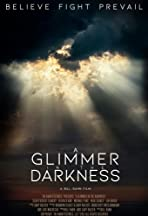 A Glimmer in the Darkness