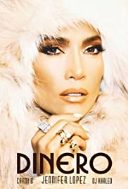 Jennifer Lopez Feat. DJ Khaled, Cardi B: Dinero Poster
