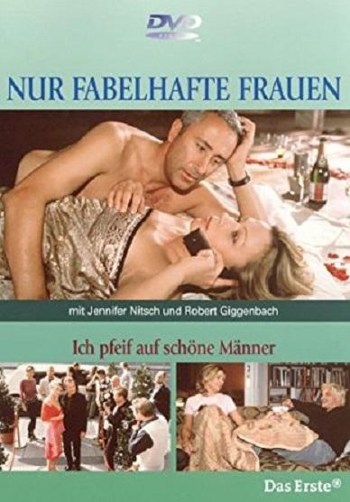 Ich pfeif' auf schöne Männer (2001)