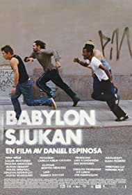 Kalled Mustonen in Babylonsjukan (2004)