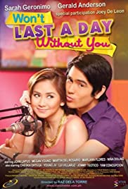 Watch Movie Won't Last a Day Without You (2011)