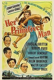 Edward Everett Horton, Louise Allbritton, Robert Benchley, Helen Broderick, Walter Catlett, and Robert Paige in Her Primitive Man (1944)