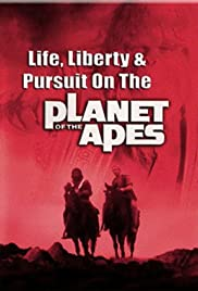 Life, Liberty and Pursuit on the Planet of the Apes Poster