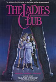 The Ladies Club (1986) Poster - Movie Forum, Cast, Reviews