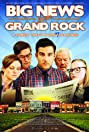 Big News from Grand Rock (2014) Poster