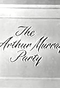 Primary photo for The Arthur Murray Party