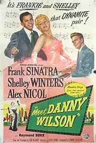 Frank Sinatra, Shelley Winters, and Alex Nicol in Meet Danny Wilson (1952)