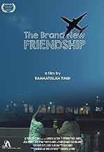 The Brand New Friendship