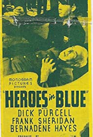 Bernadene Hayes, Robert Homans, and Dick Purcell in Heroes in Blue (1939)