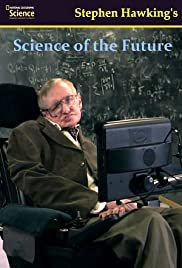 Stephen Hawking's Science of the Future Poster