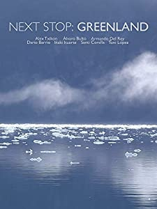 HD movie new free download Next Stop Greenland [QuadHD]