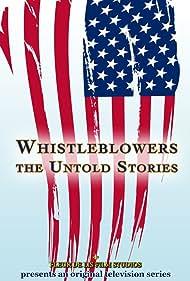 Whistleblowers: The Untold Stories (2011)