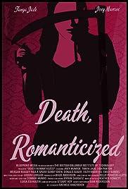 Death, Romanticized Poster