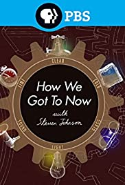 How We Got to Now Poster