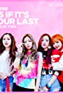 Blackpink: As If It's Your Last