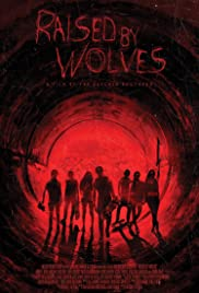 Raised by Wolves (2014) Poster - Movie Forum, Cast, Reviews