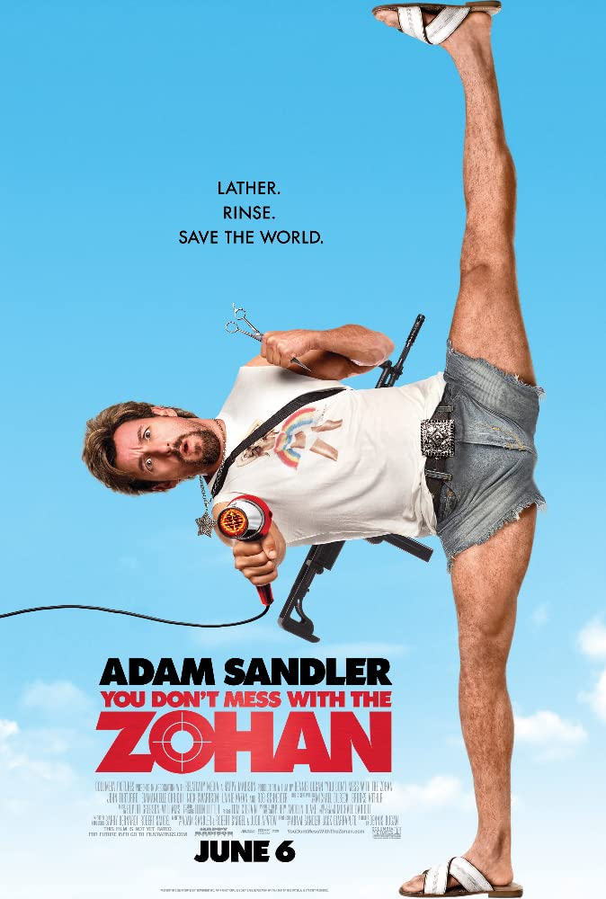 You Don't Mess with the Zohan: Lather. Rinse. Save the World.