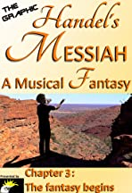 The Graphic Handel's Messiah - A Musical Fantasy: 3 - the Fantasy Begins