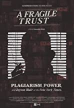 A Fragile Trust: Plagiarism, Power, and Jayson Blair at the New York Times