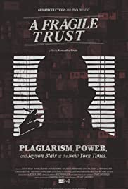 A Fragile Trust: Plagiarism, Power, and Jayson Blair at the New York Times (2013) 1080p download