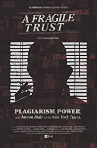 HD movie new free download A Fragile Trust: Plagiarism, Power, and Jayson Blair at the New York Times by [iPad]