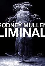 Rodney Mullen: Liminal