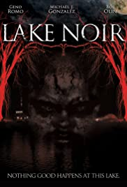 Lake Noir (2013) Poster - Movie Forum, Cast, Reviews